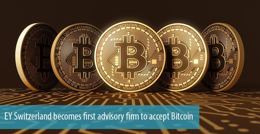 EY Switzerland becomes first advisory firm to accept Bitcoin