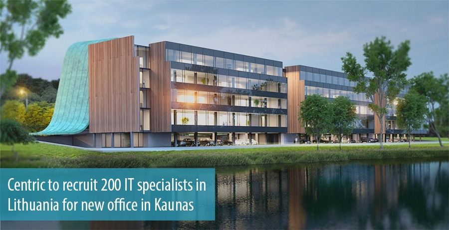 Centric to recruit 200 IT specialists in  Lithuania for new office in Kaunas