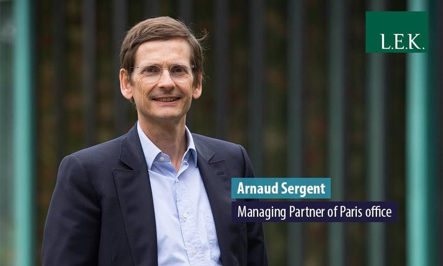 Arnaud Sergent, Managing Partner of Paris office, L.E.K. Consulting