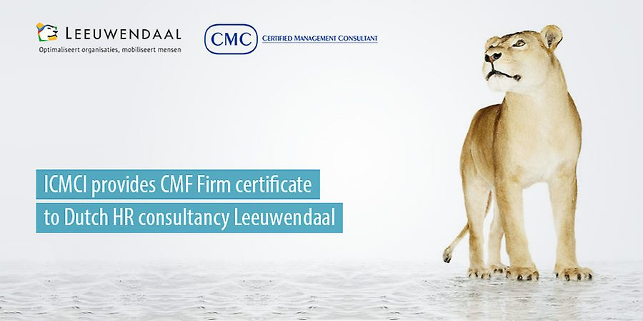 ICMCI provides CMF Firm certificate to Dutch HR consultancy Leeuwendaal