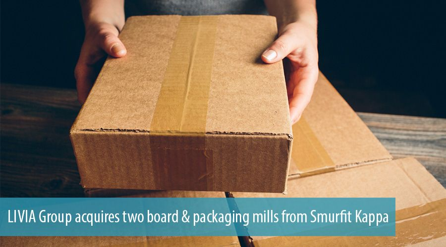 LIVIA Group acquires two board & packaging mills from Smurfit Kappa