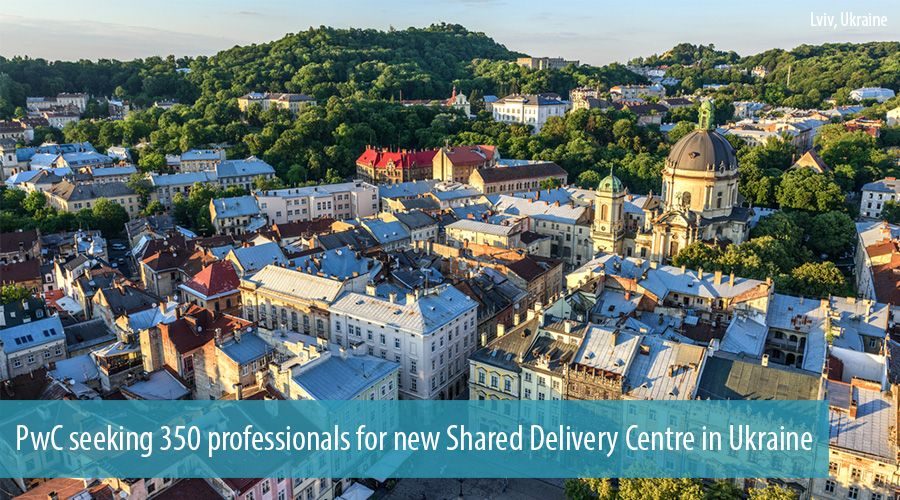 PwC seeking 350 professionals for new Shared Delivery Centre in Ukraine