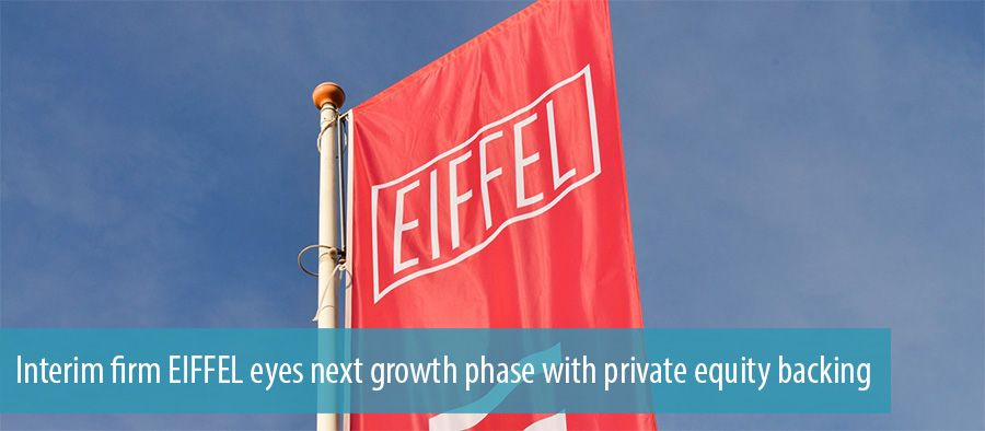 Interim firm EIFFEL eyes next growth phase with private equity backing