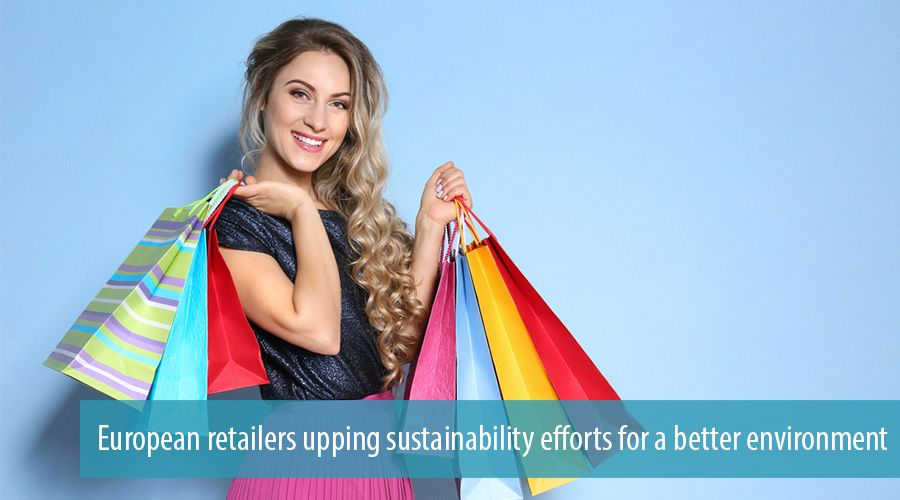 European retailers upping sustainability efforts for a better environment