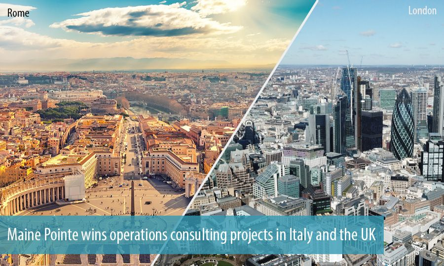 Maine Pointe wins operations consulting projects in Italy and the UK