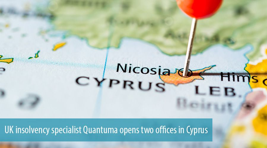 UK insolvency specialist Quantuma opens two offices in Cyprus
