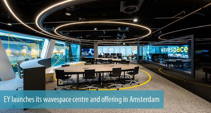EY launches its wavespace centre and offering in Amsterdam