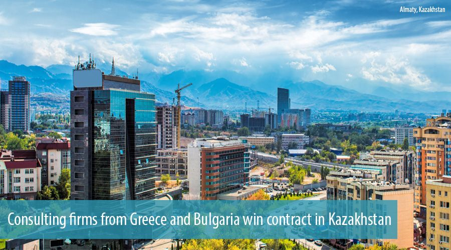 Consulting firms from Greece and Bulgaria win contract in Kazakhstan