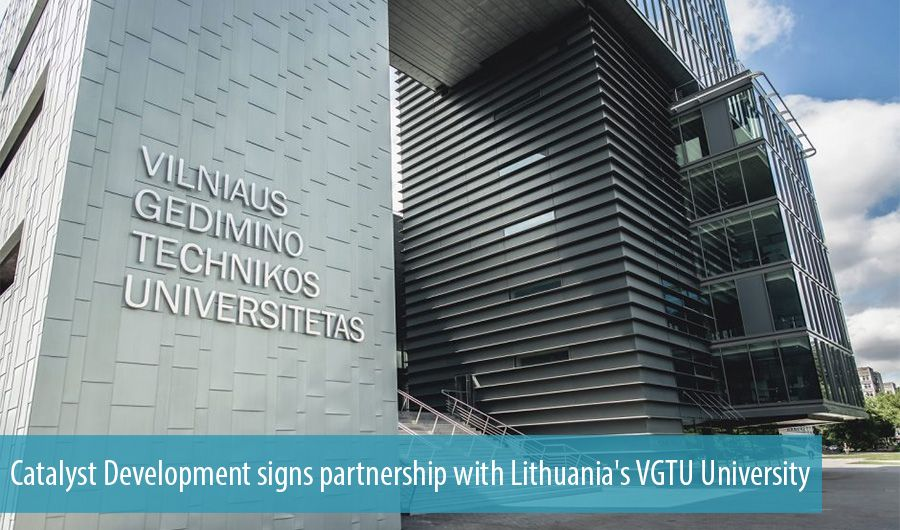 Catalyst Development signs partnership with Lithuania's VGTU University