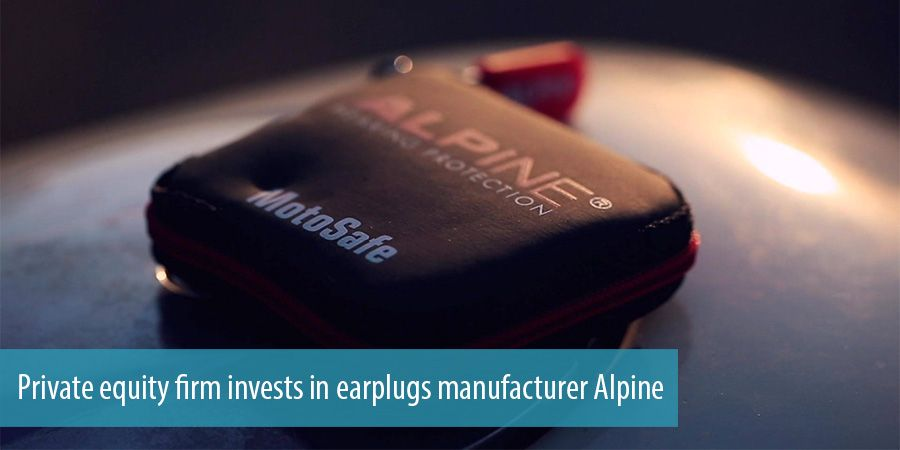 Private equity firm invests in earplugs manufacturer Alpine