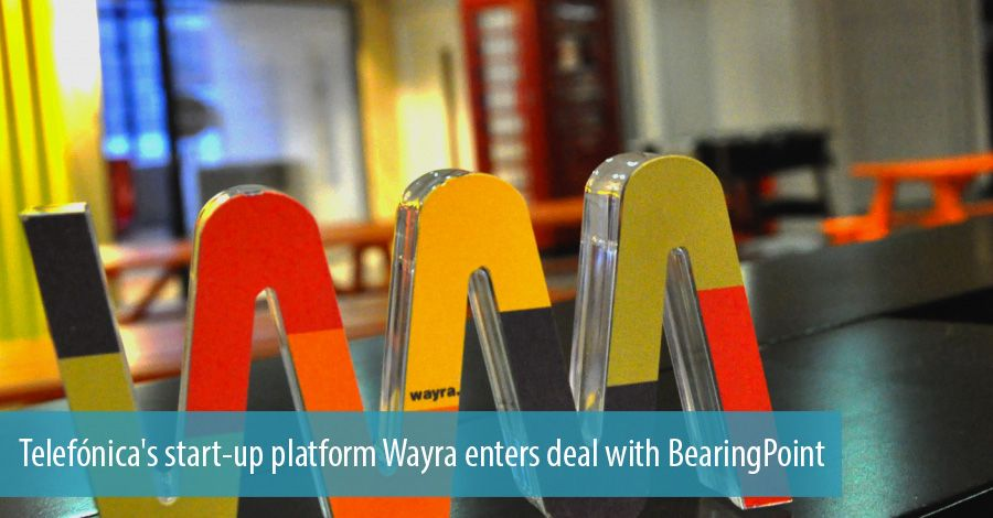 Telefónica's start-up platform Wayra enters deal with BearingPoint
