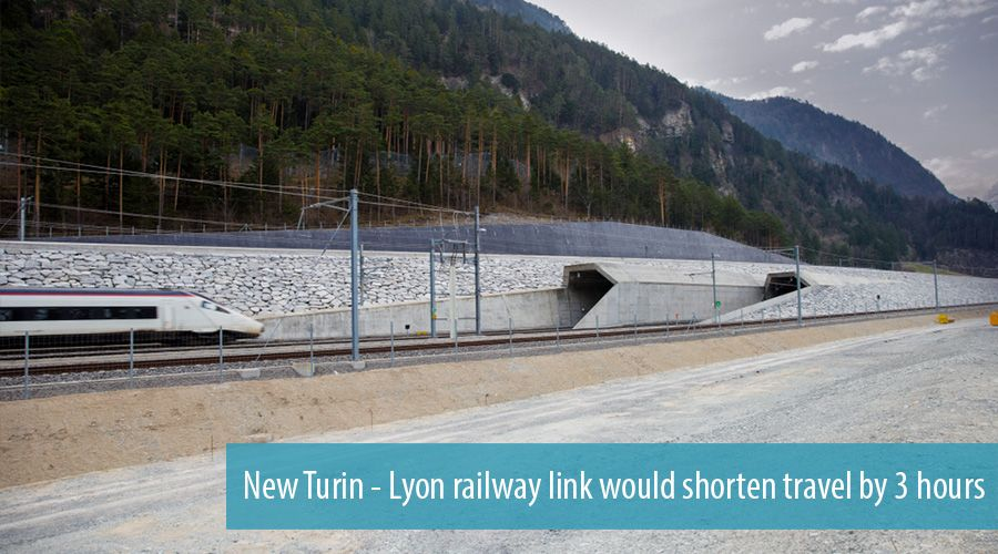 New Turin - Lyon railway link would shorten travel by 3 hours