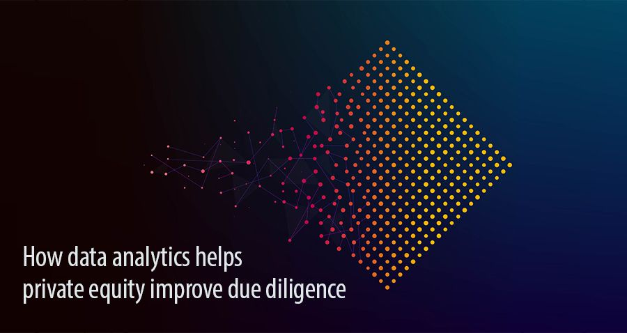 How data analytics helps private equity improve due diligence