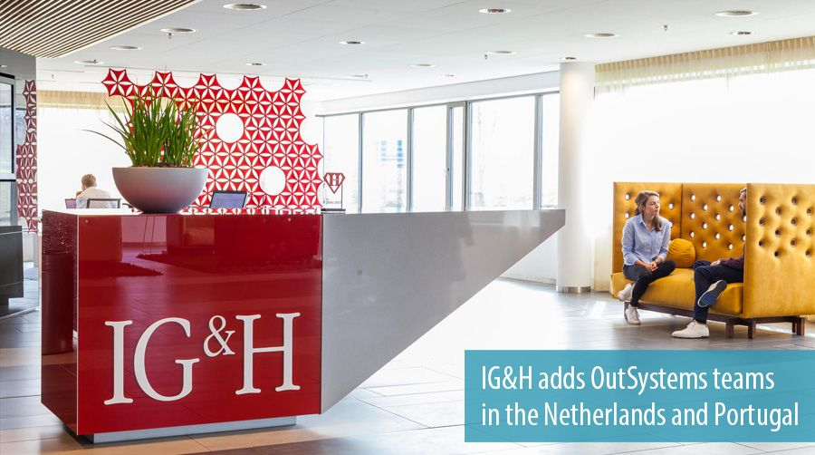 IG&H adds OutSystems teams in the Netherlands and Portugal