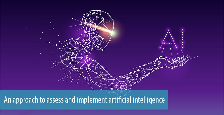 An approach to assess and implement artificial intelligence