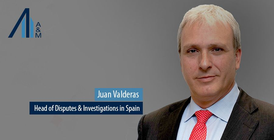 Juan Valderas, Head of Disputes & Investigations in Spain