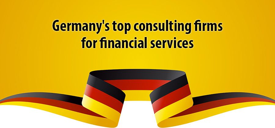 Germany's top consulting firms for financial services