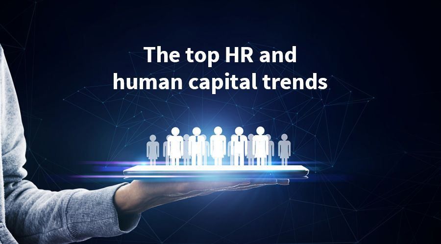 The top HR and human capital trends