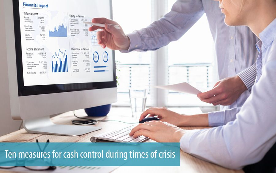 Ten measures for cash control during times of crisis