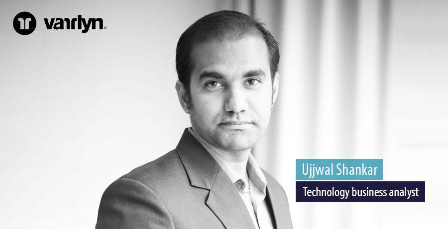 Ujjwal Shankar, Technology business analyst at Varrlyn