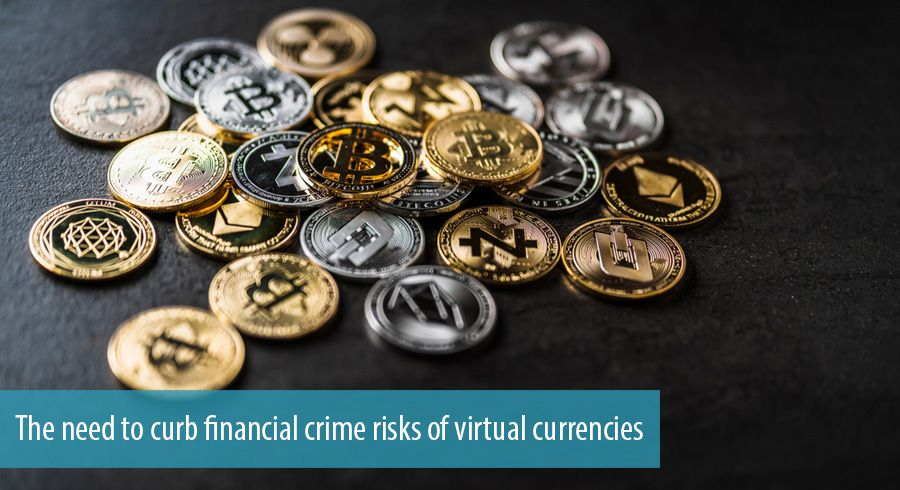 The need to curb financial crime risks of virtual currencies
