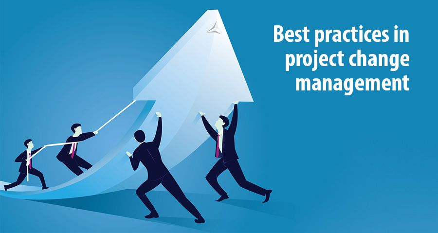 Best practices in project change management