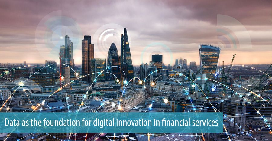 Data as the foundation for digital innovation in financial services