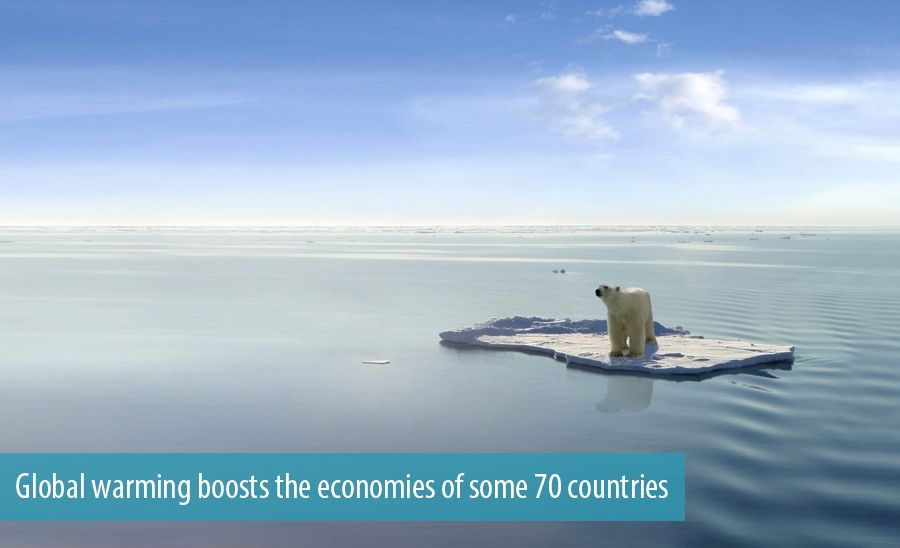 Global warming boosts the economies of some 70 countries