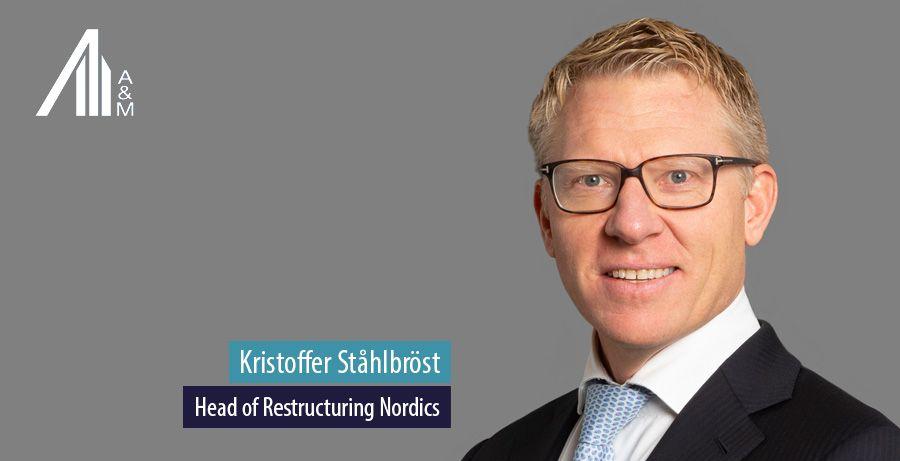 Kristoffer Stahlbrost, Head of Restructuring Nordics, Alvarez & Marsal