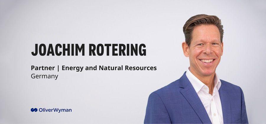 Joachim Rotering, Partner, Oliver Wyman