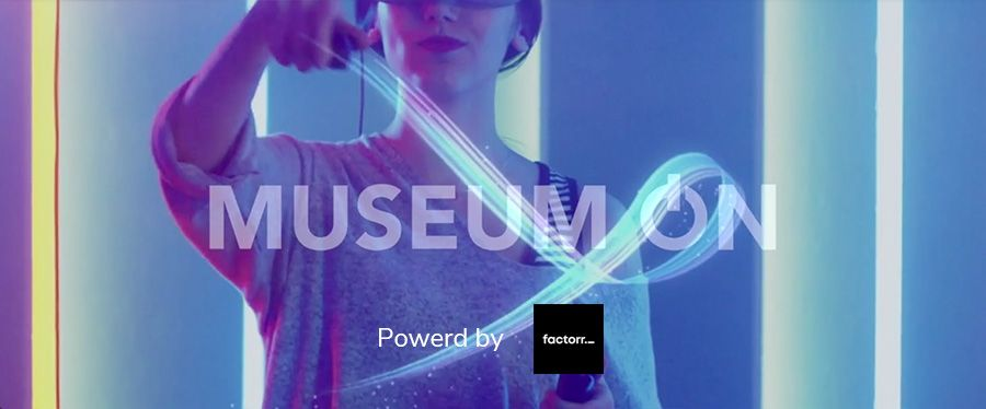 Factorr launches MuseumON: an immersive cultural experience