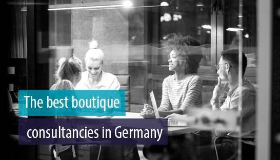 The best small and boutique management consulting firms in Germany