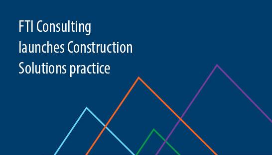 FTI Consulting launches Construction Solutions practice in Germany