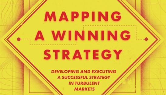 How to develop and execute a winning strategy in a VUCA world
