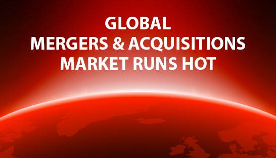 Global mergers & acquisitions market runs hot, finds Bain