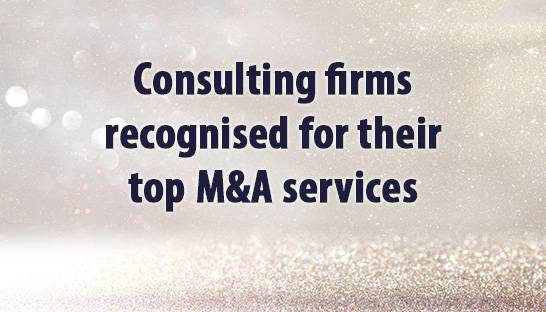 Consulting firms recognised for their top M&A services