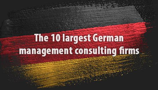 The 10 largest German management consulting firms