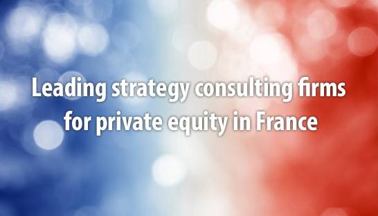 France's leading strategy consulting firms for private equity