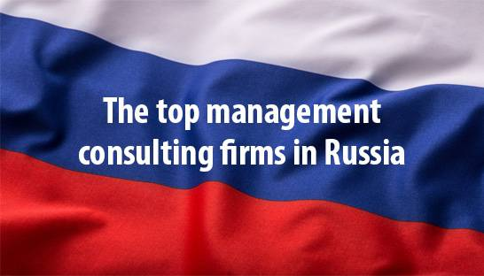 The top international management consulting firms in Russia