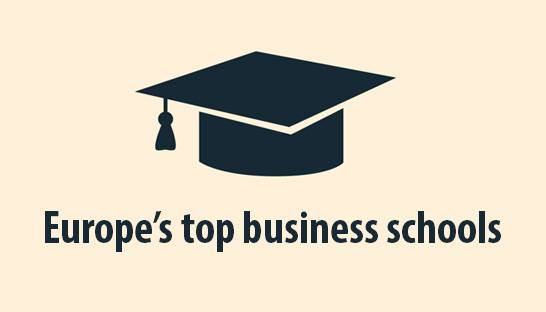 The top 20 business schools in Europe