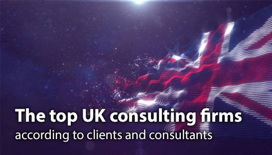 The top UK consulting firms according to clients and consultants