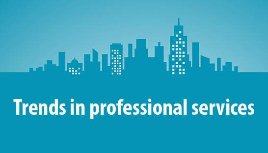 Four major trends impacting professional services firms