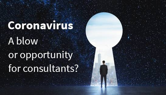 Coronavirus a blow for consultants, but also an opportunity