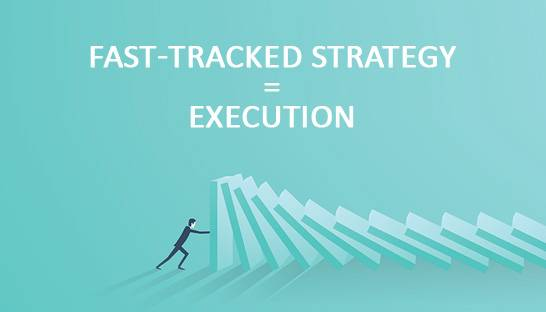 Ten best practices for fast-track strategy execution