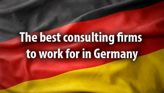 The best consulting firms to work for in Germany