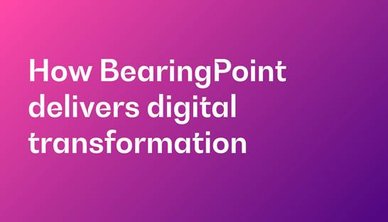 How BearingPoint delivers digital transformation programs