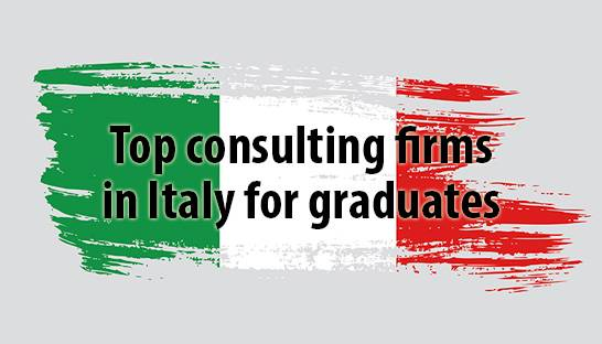 The top large consulting firms to work for in Italy