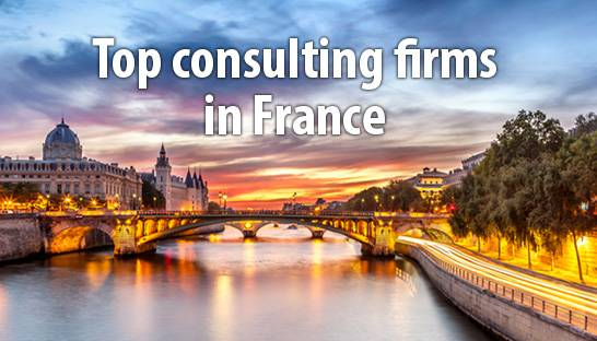Top consulting firms in France by expertise and industry