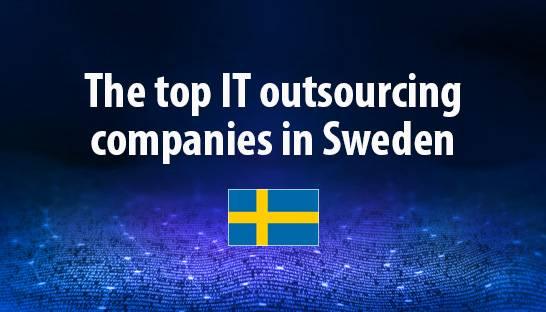 The top IT outsourcing companies in Sweden