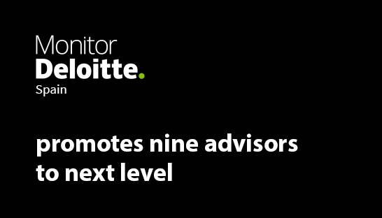 Monitor Deloitte Spain promotes nine advisors to next level